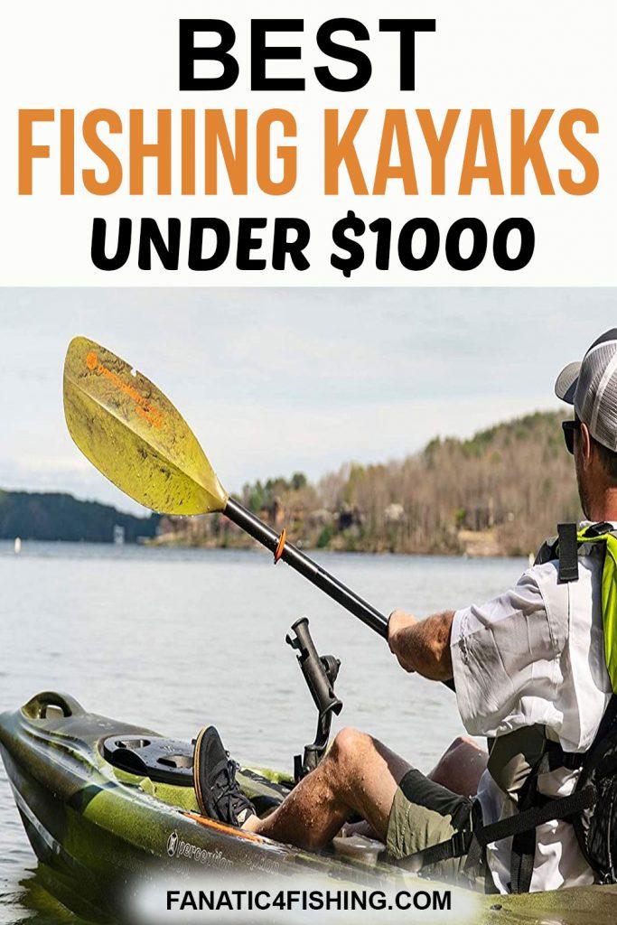 Best fishing Kayaks under $1,000