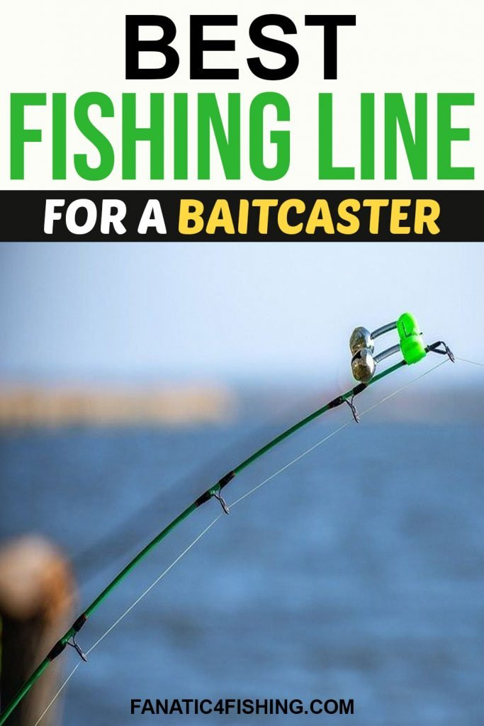 Best fishing Line for Baitcasters