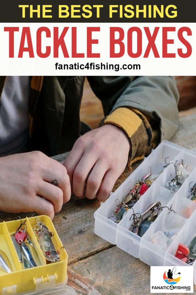 The Best Fishing Tackle Boxes