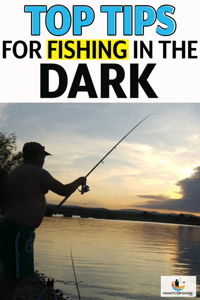 cover image of Top Tips for Fishing In The Dark
