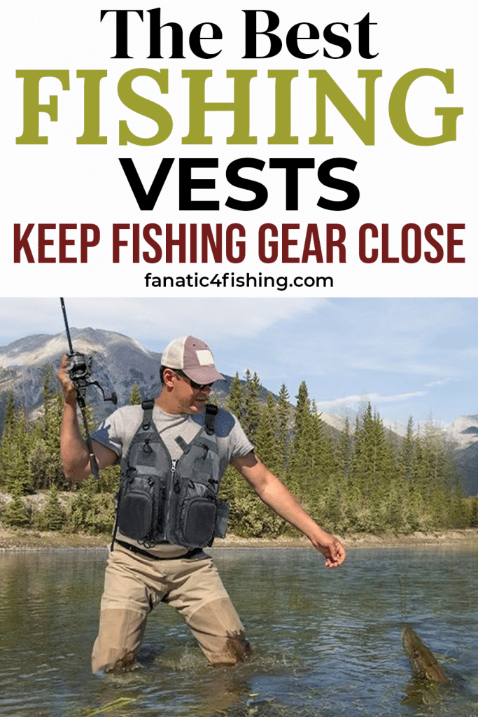 The Best Fishing Vests
